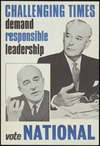 [New Zealand National Party] :Challenging times demand responsible leadership. Vote National [1966].