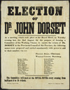 "Election of Dr John Dorset. At a meeting which took place at the Royal Hotel, on Tuesday evening last, the 2nd August ... the following names were proposed ... Wellington, August 2, 1853. Printed at the ""Independent"" Office."