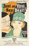 Victoria College Students' Association :Just as you say, Dear! Souvenir programme [cover]. Grand Opera House, Wednesday, June 23rd to Saturday, June 26th [1926].