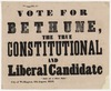 """Vote for Bethune, the true Constitutional and Liberal candidate. """"Failt air a Bhan Righ"""", City of Wellington, 5th August 1853."""