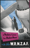 Royal New Zealand Air Force :A modern career for a modern woman - in the W.R.N.Z.A.F. [Front cover. 1955].