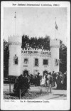 [Postcard]. New Zealand International Exhibition, 1906-7. No. 8 - Katzenjammer Castle / Dutch, photo. / [Printed by] Smith & Anthony. [1906-1907].