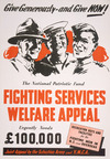 The National Patriotic Fund Fighting Services Welfare Appeal; give generously and give now! [1940].