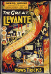 Opera House Wellington :Commencing at the matinee Easter Saturday April 12th. The Great Levante and his magical extravaganza, Hows Tricks / Rob[er]t Kemp [del]. Central Printing Co. (Chas Sowden) Ltd Burnley. [1941].