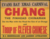 Evans Bay Xmas Carnival. Chang the pinhead Chinaman. See the man with the head the size of an orange, and Troup of clever Chinese. A Greenhalgh & Jackson attraction.