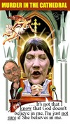 Webb, Murray, 1947-:Helen Clark and Don Brash. Murder in the cathedral. It's not that I know that God doesn't believe in me, I'm just not sure if She believes in me [ca 16 March 2004]