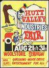Hutt Valley Industries Fair. Aug 21st to 31st. Woolstore Seaview. High class sideshows, mouse circus, entertainment for all! [1968]
