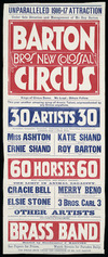 Barton Bro[ther]s' New Colossal Circus; Unparalleled 1916-17 attraction. 30 artist; 60 horses, Brass band. Brett Printing Co. Ltd.-16544 [1916].