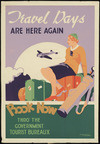 Bridgman, George Frederick Thomas, 1897?-1966 :Travel days are here again. Book now thro' the Government Tourist Bureaux [1930s?]