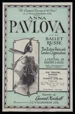 "Eph-A-DANCE-1926-02: J C Williamson Ltd :""The greatest dancer of all time"". J C Williamson Ltd present Anna Pavlova and her Ballet Russe, the entire Paris and London organization in a festival of dancing & music. H.M. Theatre Dunedin, commencing Tuesday June 29th. Supported by Laurent Novikoff. Wright & Jaques, Printers, Auckland [Promotional pamphlet. 1926]"