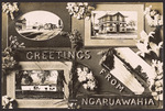[Postcard]. Greetings from Ngaruawahia. New Zealand post card (carte postale).  Aldersley series. Real photograph [ca 1905-1914]