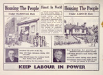 New Zealand Labour Party :Housing the people, under National rule; ... under Labour rule. Keep Labour in power. [1938].