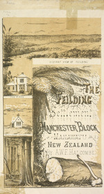 [Halcombe, Edith Stanway (Swainson)]  1844-1903  :The Feilding Settlement, Manchester Block, Manawatu, New Zealand. By A W F Halcombe