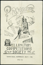Wellington Competitions Society Inc. :[Grand variety entertainment]. Town Hall, Saturday, May 3, 1941. Programme [cover].