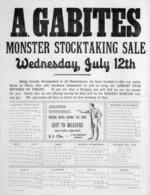 A. Gabites (Timaru) :Monster stocktaking sale, Wednesday, July 12th.  Timaru Post Print [1880s?].