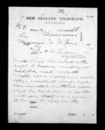 3 pages written 11 Jun 1872 by an unknown author in Wanganui to Sir Donald McLean in Lyttelton, from Native Minister - Inward telegrams