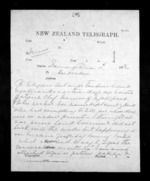 11 pages written 11 Dec 1872 by James Mackay, from Native Minister - Inward telegrams