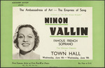 """Alexander Levitoff presents the Ambassadress of Art - the Empress of Song. Acclaimed as """"The most glorious recitalist"""", Ninon Vallin, famous French soprano. Two glorious concerts, Town Hall, Wednesday June 4th - Wednesday, June 11th. Wright & Jaques Ltd. [1947]."""