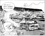 Nisbet, Alistair 1958- :Hey you!! You're overdue for a pit stop! The Press, 25 January 1987.