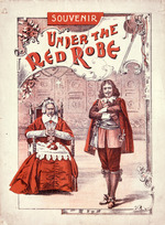 "Artist unknown :Souvenir [of the play] ""Under the red robe"". [Cover. Melbourne, 1898]."