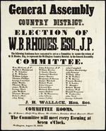General Assembly, Country district. Election of W. B. Rhodes, esq., J.P. The following gentlemen have consented to act as a committee to secure the return of W B Rhodes, esq, to represent the Wellington Country District in the  General Assembly. ... Wellington, August 11, 1853.