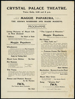 Crystal Palace Theatre. Maggie Papakura, the Arawa warriors and Maori maidens.  Programme [1911]