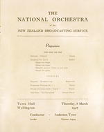 National Orchestra of the New Zealand Broadcasting Service :First season ... 1947. Wellington inaugural concert, Town Hall. Thursday March 6th. Souvenir programme. [Title page. 1947].