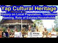 History on Local Population, Traditional Naming, and Roles of Estates/Households, Yap