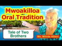 Tale of Two Brothers, Mwoakilloa