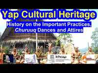 History on the Important Practices, Churuuq Dances and Attires, Yap