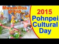 Mwoakilloa group, Pohnpei/FSM Cultural Day 2015
