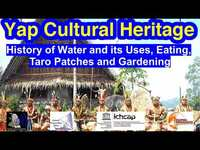 History of Water and its Uses, Eating, Taro Patches and Gardening, Yap
