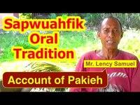 Account of Pakieh, Sapwuahfik Atoll