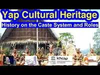 History on the Caste System and Roles, Yap