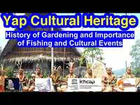 History of Gardening, Importance of Fishing and Cultural Events, Yap