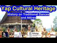 History on Traditional Dances and Attires, Yap