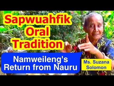 Account of Namweileng's Return from Nauru, Sapwuahfik Atoll