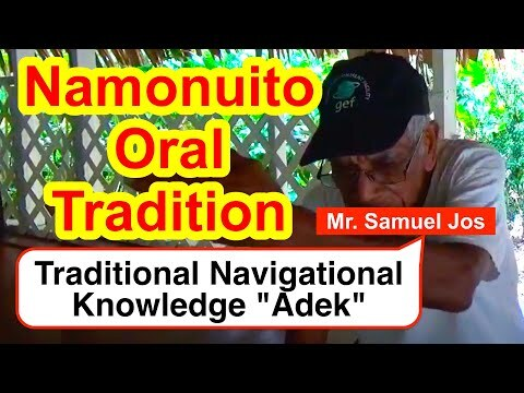 "Account on a Traditional Navigational Knowledge ""Adek"", Namonuito"