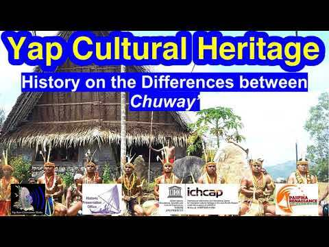 History on the Differences between Chuway', Yap