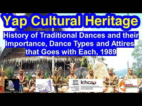 History of Traditional Dances and their Importance, Dance Types and Attires that Goes with Each, Yap
