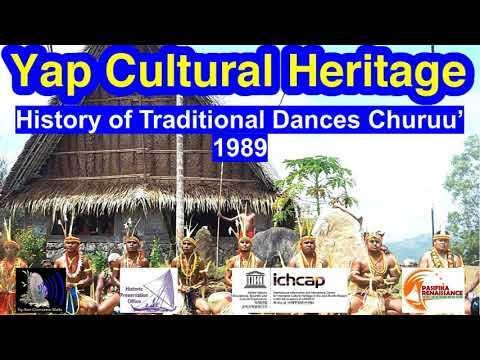 History of Traditional Dances Churuu', Yap