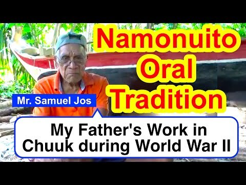 Account of My Father's Work in Chuuk during World War II