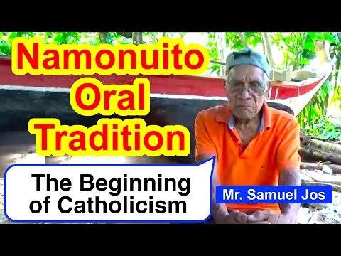 Account of the Beginning of Catholicism, Namonuito