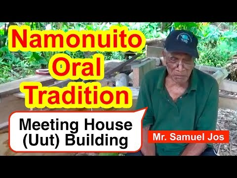 Account of Meeting House (Uut) Building, Namonuito