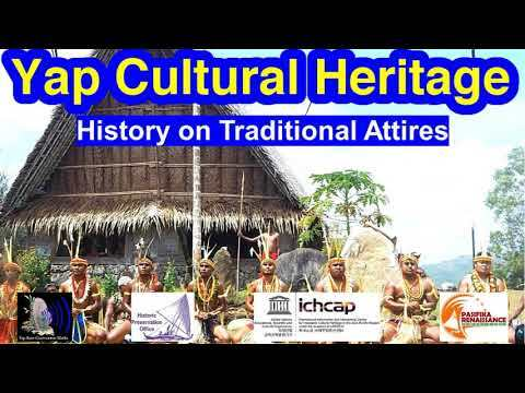 History on Traditional Attires, Yap