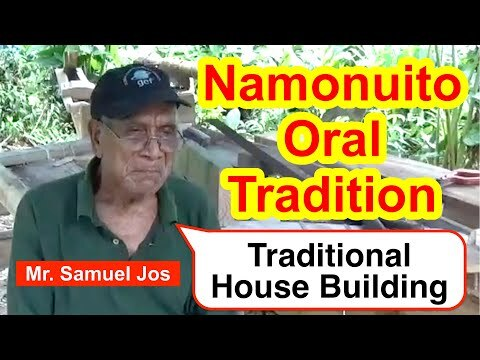 Account of Traditional House Building, Namonuito