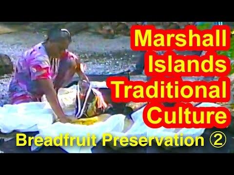 Marshallese Breadfruit Preservation, Part 2