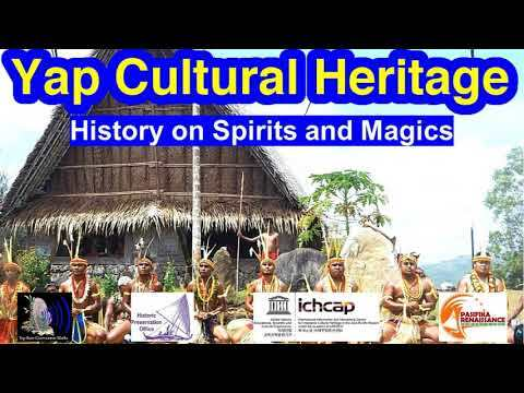 History on Spirits and Magics, Yap