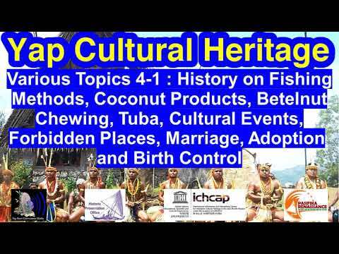 Various Topics 4-1: Fishing, Coconut, Betelnut, Tuba, Events, Forbidden Places, Lifecycle, Yap