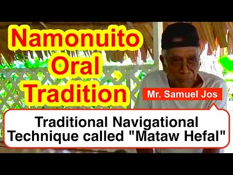 """Account on a Traditional Navigational Technique called """"Mataw Hefal"""", Namonuito"""